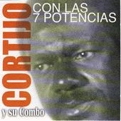 Play & Download Con Las 7 Potencias by Cortijo Y Ismael | Napster