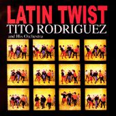 Latin Twist by Tito Rodriguez