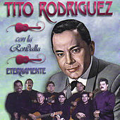 Play & Download Eternamente by Tito Rodriguez | Napster