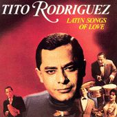 Latin Songs Of Love by Tito Rodriguez