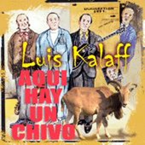 Play & Download Aqui Hay Un Chivo by Luis Kalaff | Napster