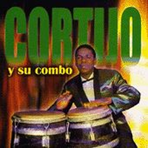 Play & Download Cortijo Y Su Combo by Cortijo Y Ismael | Napster