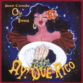 Play & Download Ay Que Rico by Jose Conde | Napster