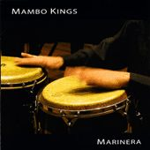 Play & Download Marinera by Mambo Kings | Napster