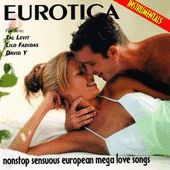 Play & Download Sensuous Mega Love Songs by Eurotica | Napster