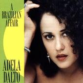 A Brazilian Affair by Adela Dalto