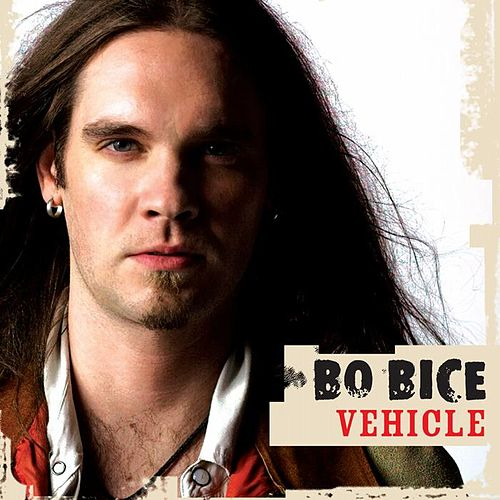 Play & Download Vehicle by Bo Bice | Napster