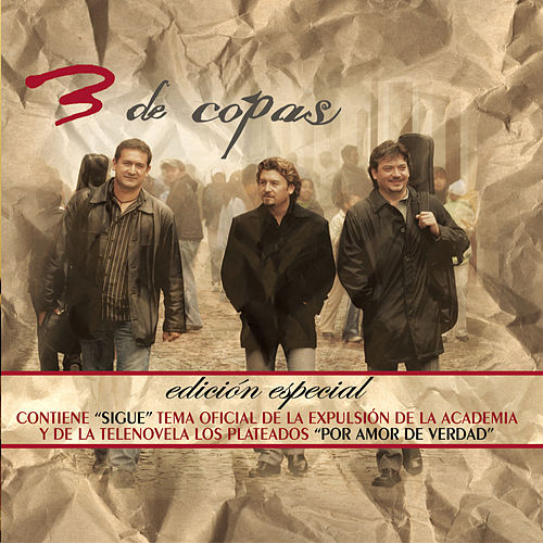 Play & Download Tres De Copas (edicion Especial) by Tres De Copas | Napster