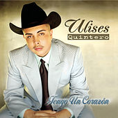 Play & Download Tengo Un Corazon by Ulises Quintero | Napster