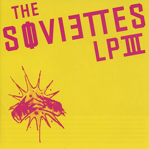 Play & Download Lp III by The Soviettes | Napster