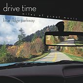 Play & Download Blue Ridge Parkway [drive Time] by Richard Kapp | Napster