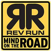 Play & Download Mind On The Road by Reverend Run | Napster
