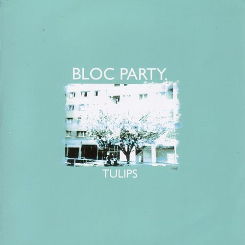 Play & Download Tulips by Bloc Party | Napster