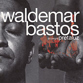 Play & Download Pretaluz by Waldemar Bastos | Napster