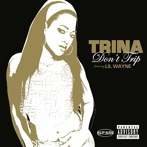 Play & Download Don't Trip by Trina | Napster