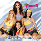 Play & Download Olfato Femenino by Aroma | Napster