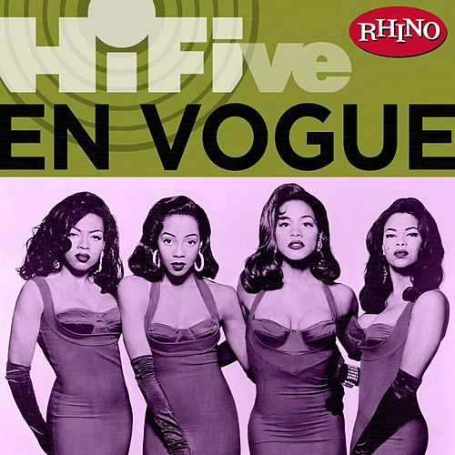 Play & Download Rhino Hi-five: En Vogue by En Vogue | Napster