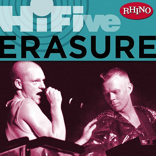 Play & Download Rhino Hi-five: Erasure by Erasure | Napster