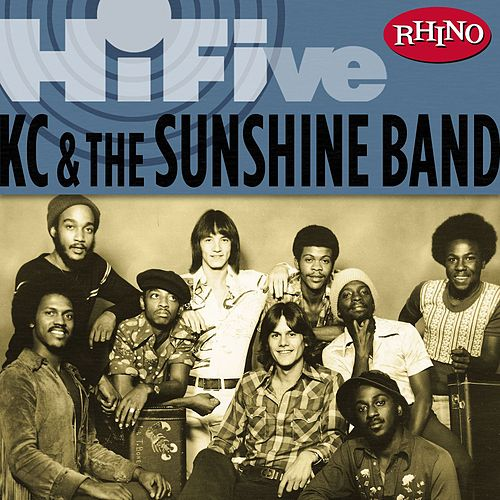 Rhino Hi-five: Kc & The Sunshine Band by KC & the Sunshine Band