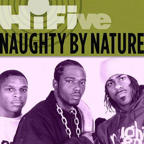 Rhino Hi-five: Naughty By Nature by Naughty By Nature