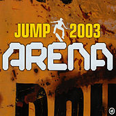 Play & Download Jump 2003 by Arena | Napster