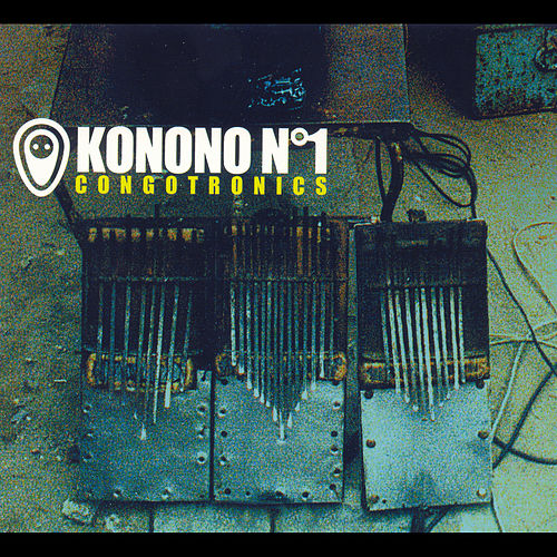 Play & Download Congotronics 1 by Konono No. 1 | Napster