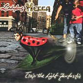 Play & Download Trip The Light Fantastic by Ladybug Mecca | Napster