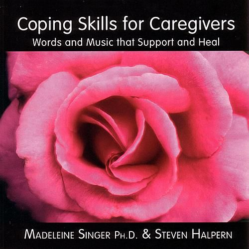 Play & Download Coping Skills For Caregivers by Madeleine Singer | Napster
