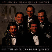 Play & Download Quintessence by The American Brass Quintet | Napster