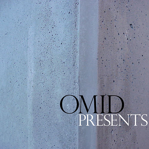 Play & Download Omid Presents by Omid | Napster