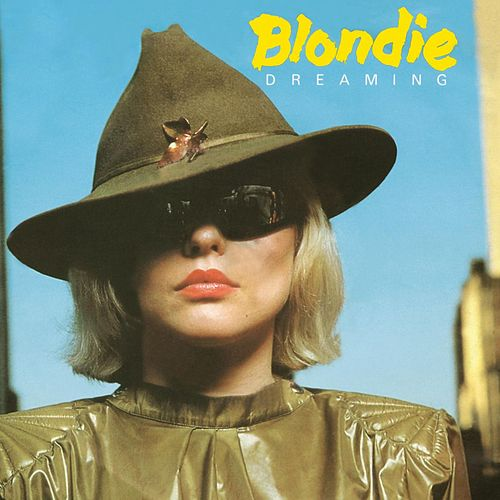 Play & Download Dreaming by Blondie | Napster