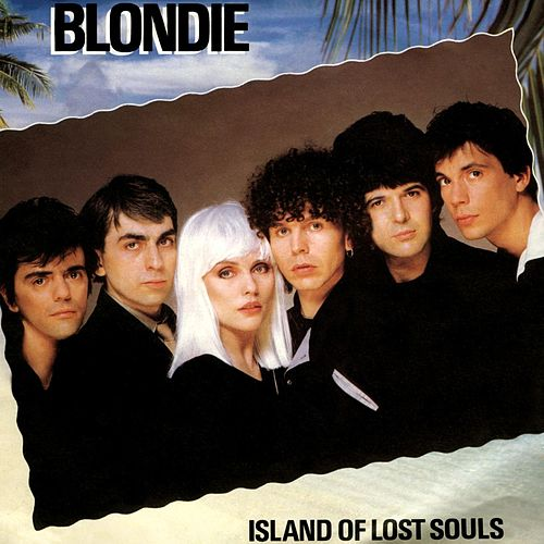 Play & Download Island Of Lost Souls by Blondie | Napster