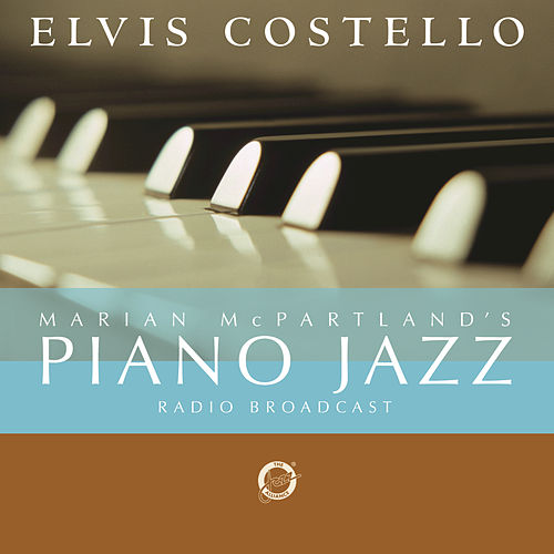 Play & Download Marian Mcpartland's Piano Jazz With Guest Elvis Costello by Marian McPartland | Napster