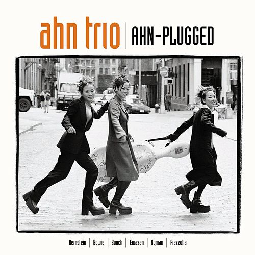 Play & Download Ahn-Plugged by Ahn Trio | Napster