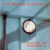 Play & Download The Rer Quarterly, Vol. 4, No. 1 by Various Artists | Napster