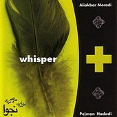 Whisper by Ali Akbar Moradi