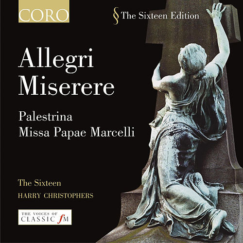 Play & Download Allegri - Miserere/palestrina - Missa Papae Marcelli by The Sixteen | Napster