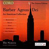 Barber Agnus Dei/an American Collection by The Sixteen