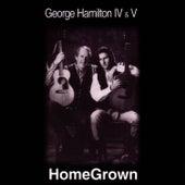 Home Grown by George Hamilton IV