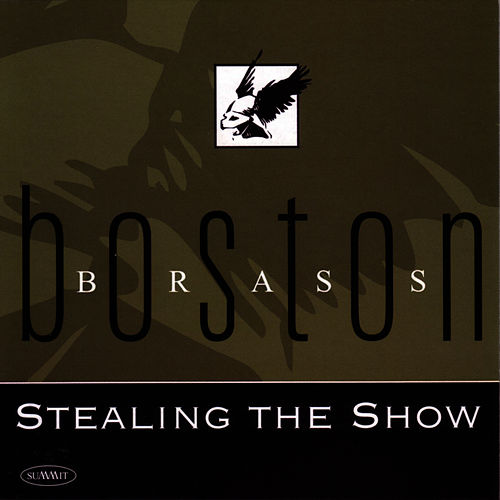 Play & Download Stealing the Show by Boston Brass | Napster