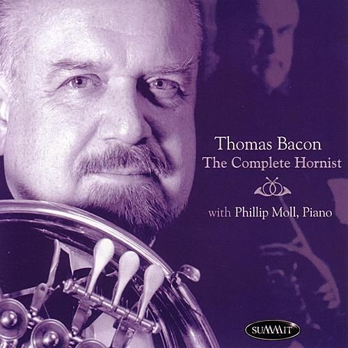 Play & Download The Complete Hornist by Thomas Bacon | Napster