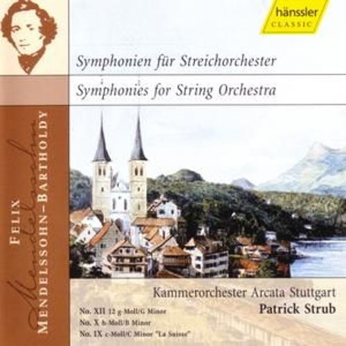Play & Download Symphonies XII, X, IX by Felix Mendelssohn | Napster