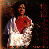 Play & Download Memories of the Maestros by Banani Ghosh | Napster
