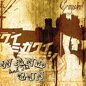 Play & Download Wand and the Gun by Grayskul | Napster