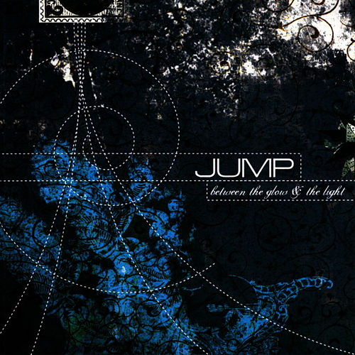Play & Download Between The Glow And The Light by Jump, Little Children | Napster