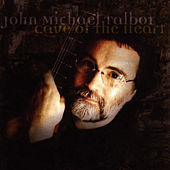 Play & Download Cave Of The Heart by John Michael Talbot | Napster