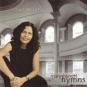 Play & Download Take My Life by Mary Barrett | Napster