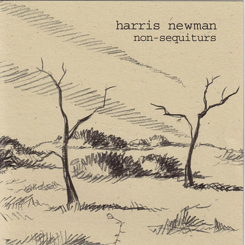 Play & Download Non-Sequiturs by Harris Newman | Napster