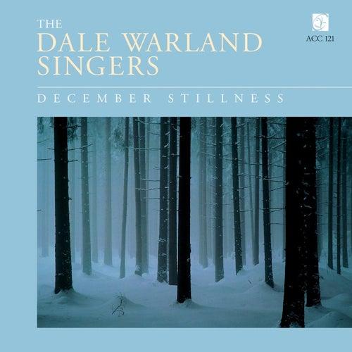 December Stillness by Dale Warland Singers