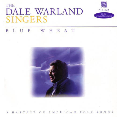 Blue Wheat by Dale Warland Singers